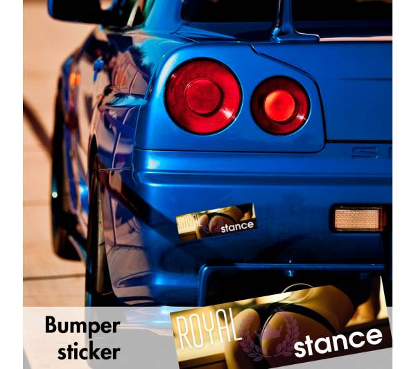 Royal Stance Fitment Static  Japan Hot Sexy Bumper Printed Sticker Box Slap Event Show Car Vinyl Decal