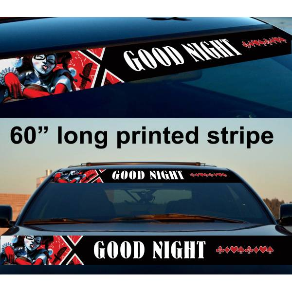 "60"" Harley Quinn Good Night DC Suicide Squad Sun Strip Printed Windshield Car Vinyl Sticker Decal"