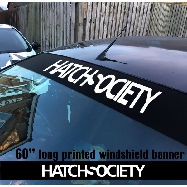 "60"" Hatch Society Hatchback Civic Banner Drift Racing Stance Slammed JDM Printed Windshield Car Vinyl Sticker Decal>"
