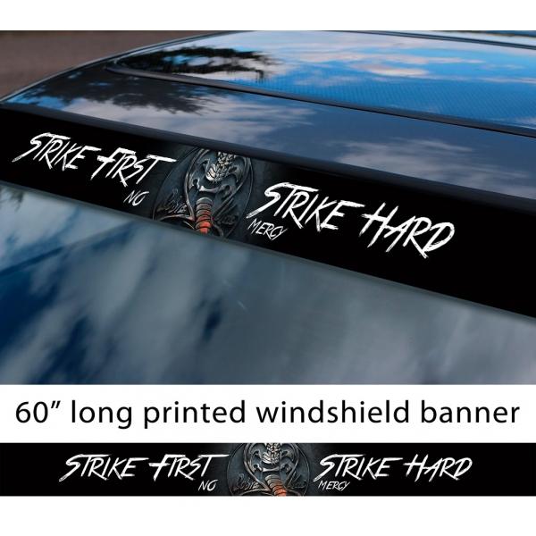 "60"" Karate Kid Cobra Kai Logo Strike First Hard No Mercy Johnny Lawrence Mr. Miyagi Sun Strip Printed Windshield Car Vinyl Sticker Decal"