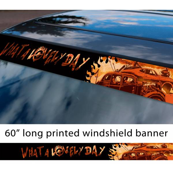 """60"""" Mad Max Fury Road What Lovely Day Logo Skull Sun Strip Printed Windshield Car Vinyl Sticker Decal"""