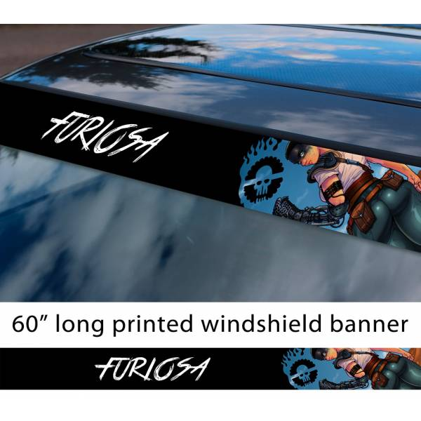 """60"""" Furiosa v3 Sexy Hot Mad Max Fury Road Live Die Lovely Day Sun Strip Printed Windshield Car Vinyl Sticker Decal"""