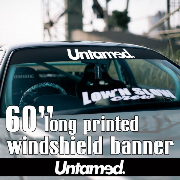 "60"" Untamed Logo Event Royal Racing Tuning Lifestyle Stance Banner JDM Sun Strip Printed Windshield Car Vinyl Sticker Decal"