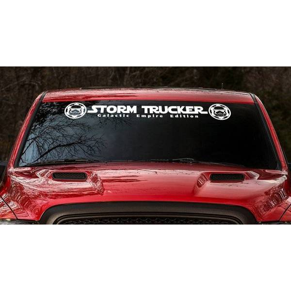Storm Trucker Galactic Empire Stormtrooper Windshield Darth Truck SUV Off Road 4x4 Sticker Decal>