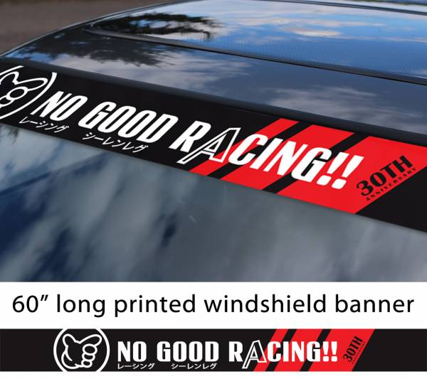 "60"" No Good Racing 30th Anniversary Kanjo Osaka JDM Loop Angels Honda Civic Printed Sun Strip Windshield Banner Car Vinyl Sticker Decal"