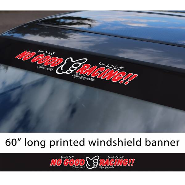 "60"" No Good Racing v2 Kanjo Osaka JDM Loop Angels Civic Printed Sun Strip Windshield Banner Car Vinyl Sticker Decal>"