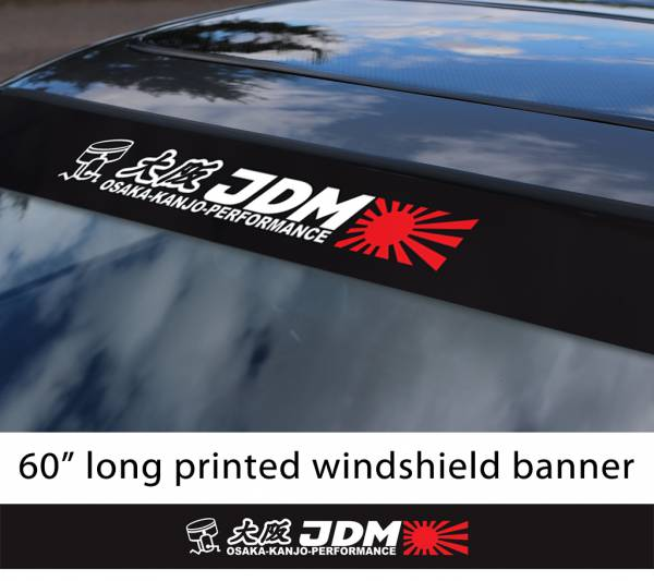 "60"" JDM Osaka Kanjo Performance v1 Rising Sun Loop Angels Honda Civic Printed Sun Strip Windshield Banner Car Vinyl Sticker Decal"