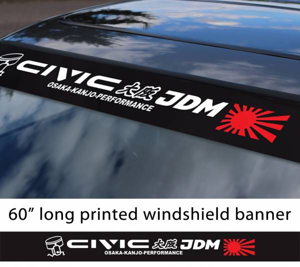 "60"" Civic JDM Osaka Kanjo Performance v2 Rising Sun Loop Angels Honda Printed Sun Strip Windshield Banner Car Vinyl Sticker Decal"