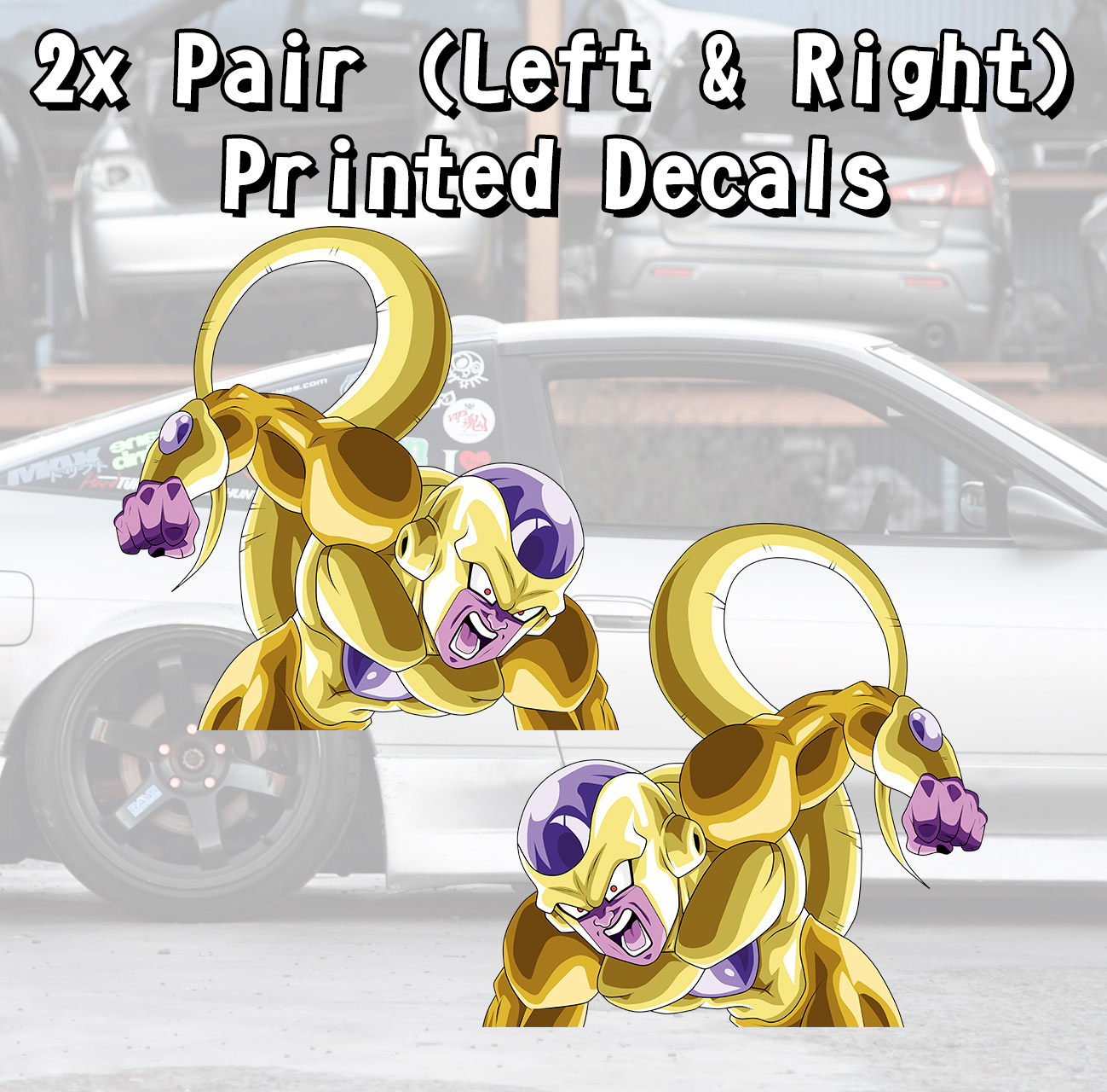2x Pair Side Frieza v1 Golden Freezer Emperor Universe 7 Goku Saiyan Dragon Z Super DBZ Kai Anime Manga Printed Car Vinyl Sticker Decal